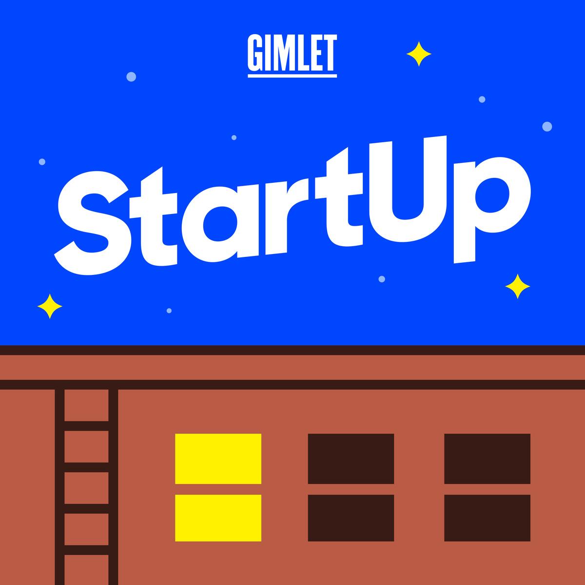 StartUp Podcast by Gimlet